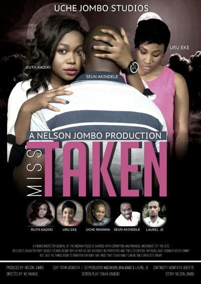 miss taken nollywood movie