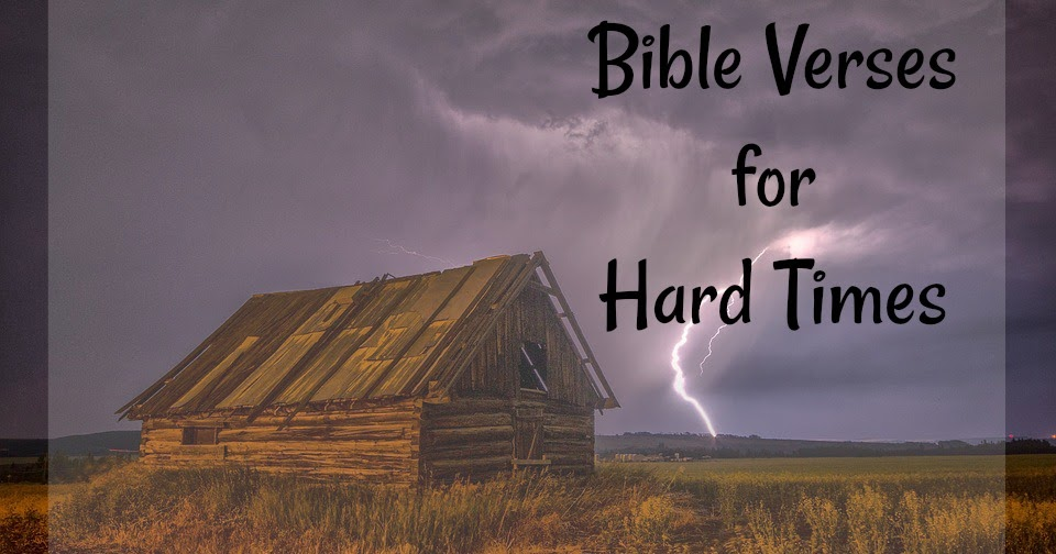 A RUP LIFE: Bible Verses For Hard Times