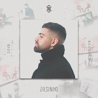 Dilsinho - Acústico (2019)