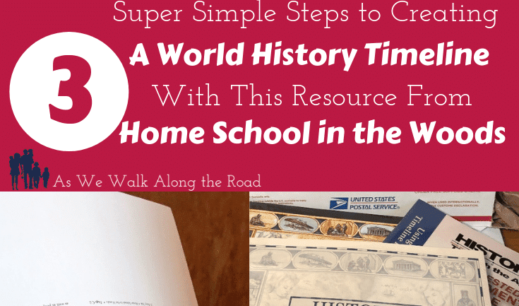 3 Super Simple Steps to Creating An Amazing World History Timeline with This Resource from Home School in the Woods