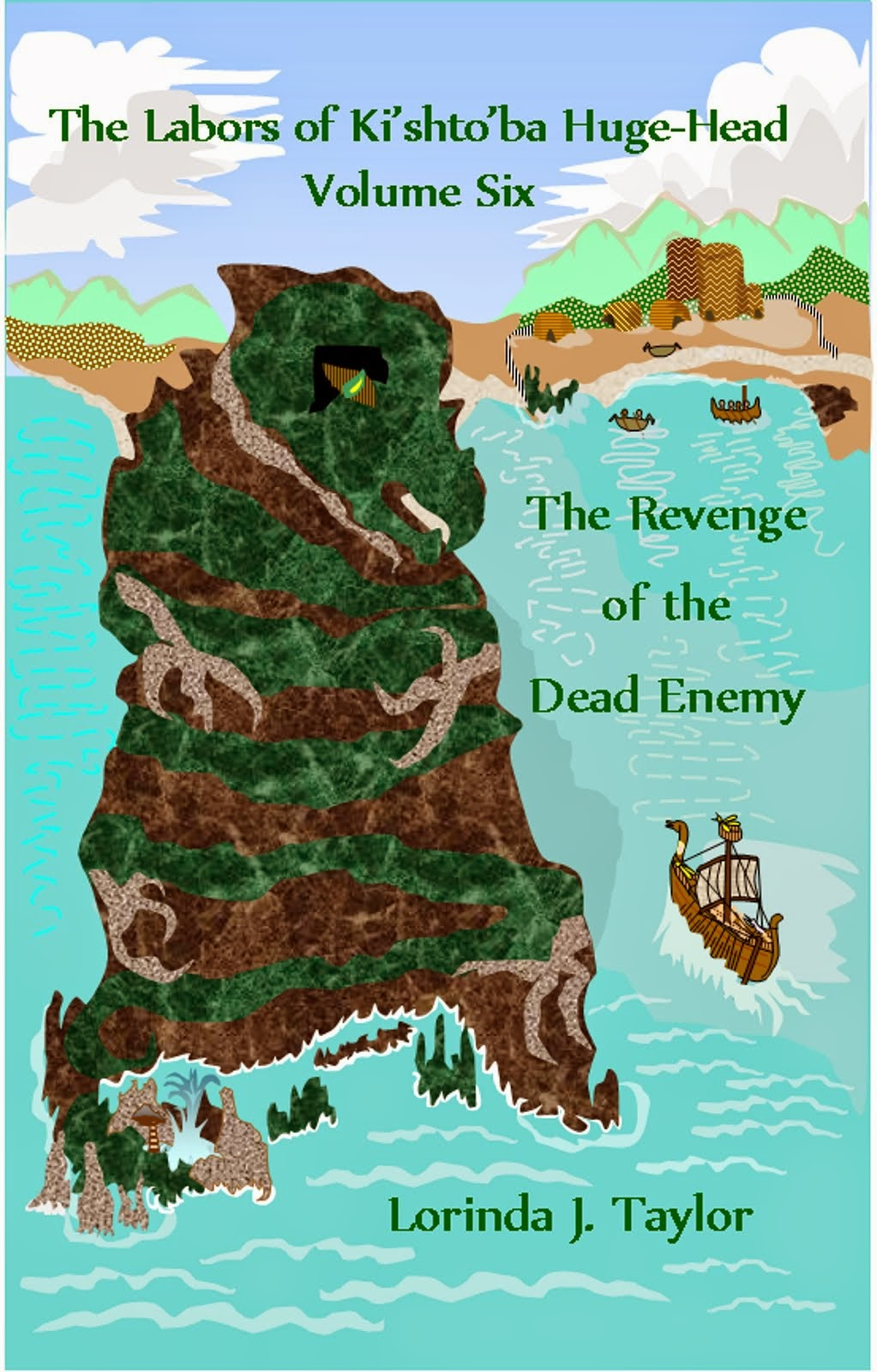 THE REVENGE OF THE DEAD ENEMY, v.6 of THE LABORS OF KI'SHTO'BA HUGE-HEAD