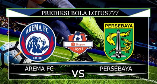 PREDIKSI AREMA FC VS PERSEBAYA 15 AGUSUTS 2019