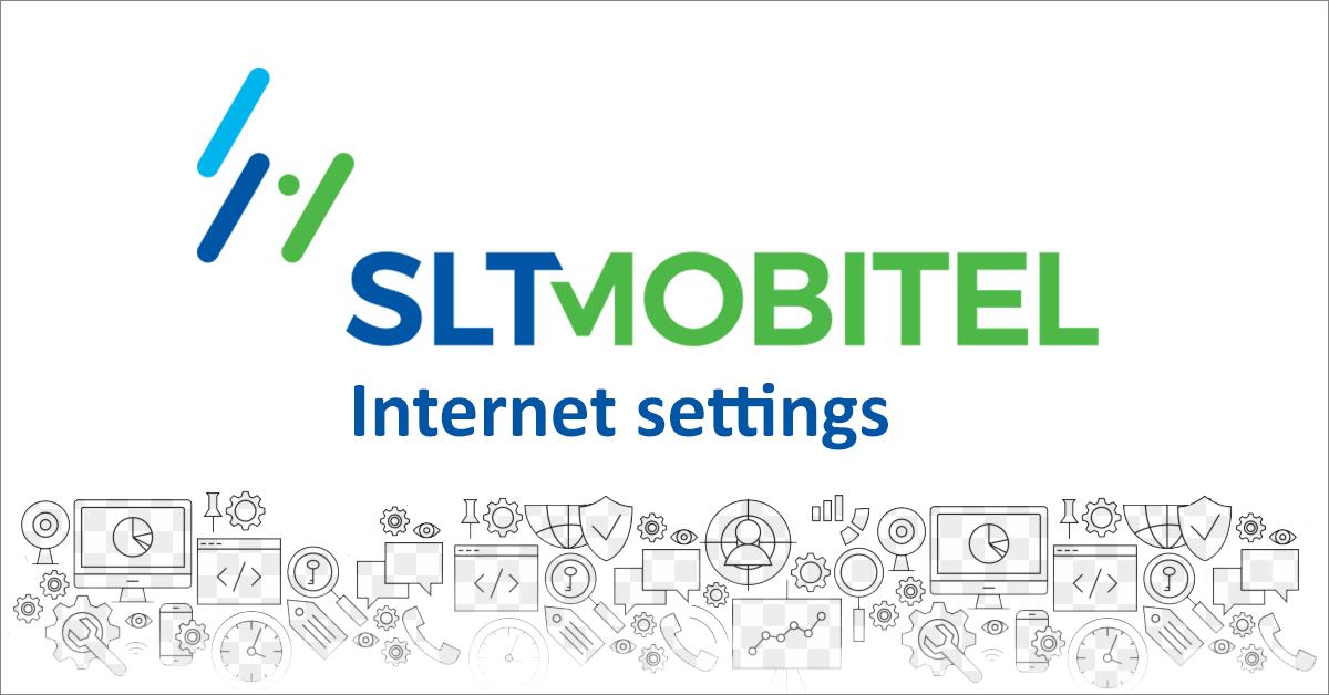 SLTMobitel internet settings (Mobitel APN settings)