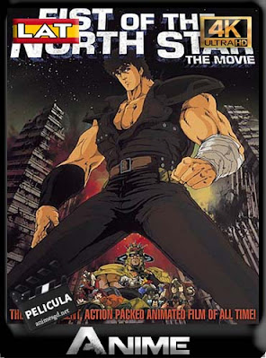 Fist Of The North Star (1986) Latino4K [2160p] UHD HDR [GoogleDrive] DizonHD
