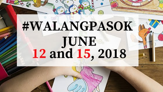 no-classes-on-june-12-and-june-15-2018