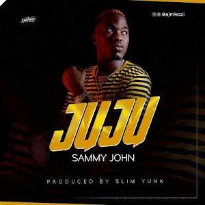 Dowmload Mp3 | Sammy John - Juju
