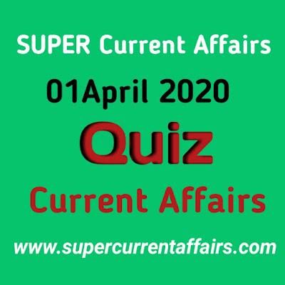 Current Affairs Quiz in Hindi - 01 April 2020