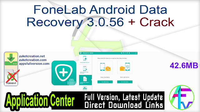 FoneLab Android Data Recovery 3.0.56 + Crack