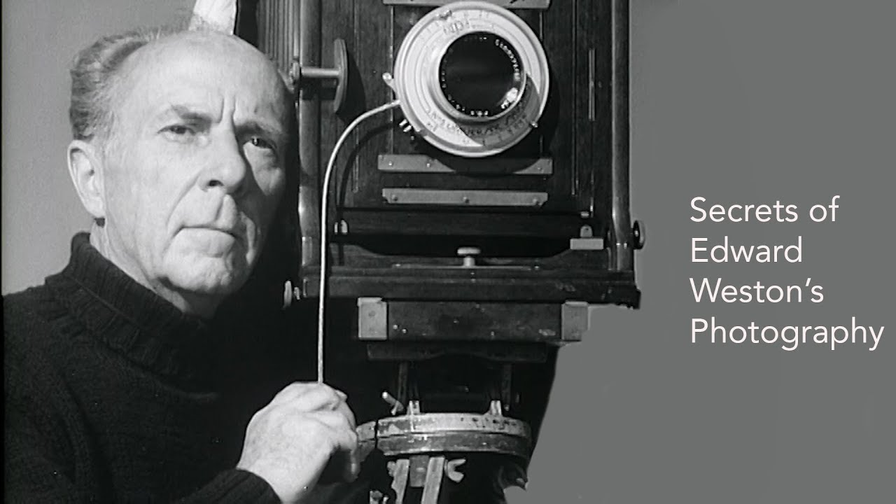 Secrets of Edward Weston's Photography