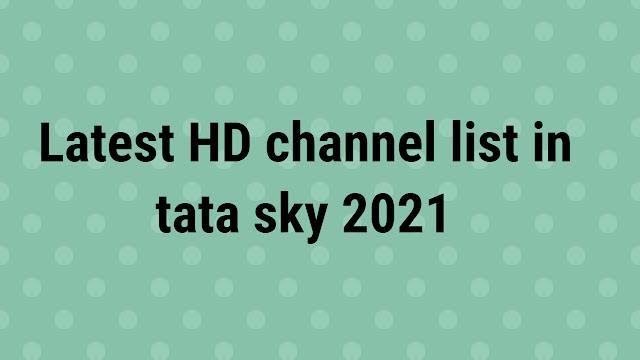 Latest hindi basic hd channel list tata sky 2021