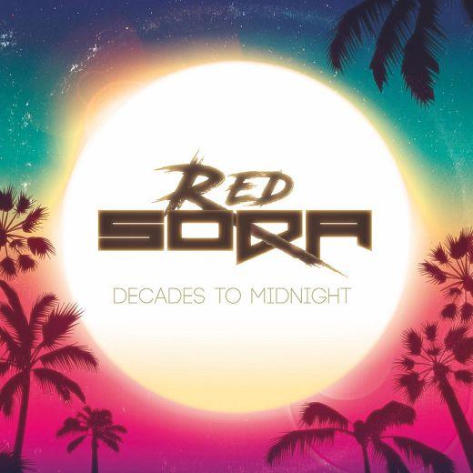 RED SODA - Decades To Midnight (2019) full