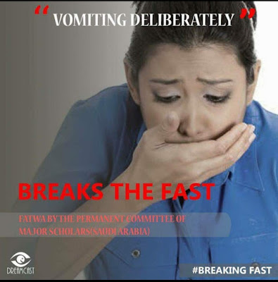 Vomiting Deliberately breakes the fast | Those Things that Break the Fast or Not by Ummat-e-Nabi.com
