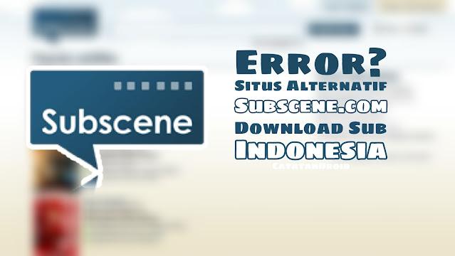 Situs Download Subtitle Indonesia Alternatif Subscene