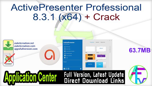 ActivePresenter Professional 8.3.1 (x64) + Crack