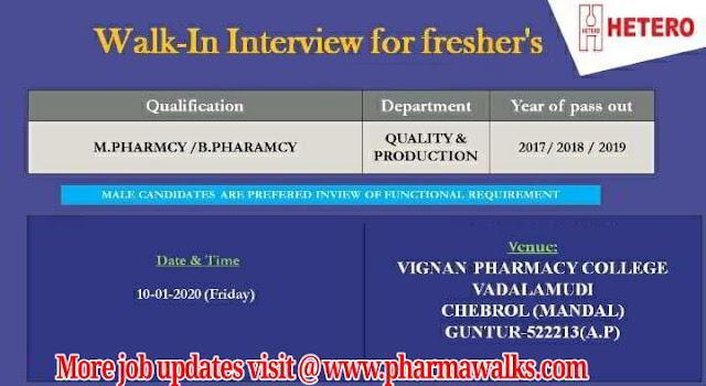 Hetero Drugs walk-in interview for B.Pharm / M.Pharm Freshers on 10th Jan' 2020 @ Guntur