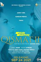 Qismat 2 (2021) Full Movie Punjabi 720p CAMRip