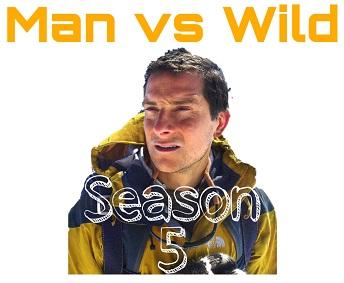 Man vs Wild Bear grylls Season 5 in hindi