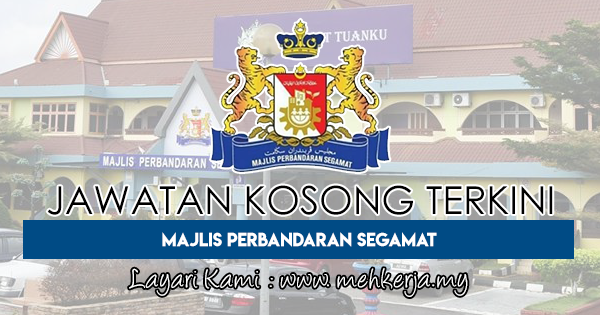 Jawatan Kosong Terkini 2018 di Majlis Perbandaran Segamat