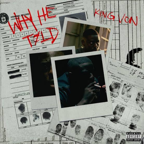 KING VON WHY HE TOLD