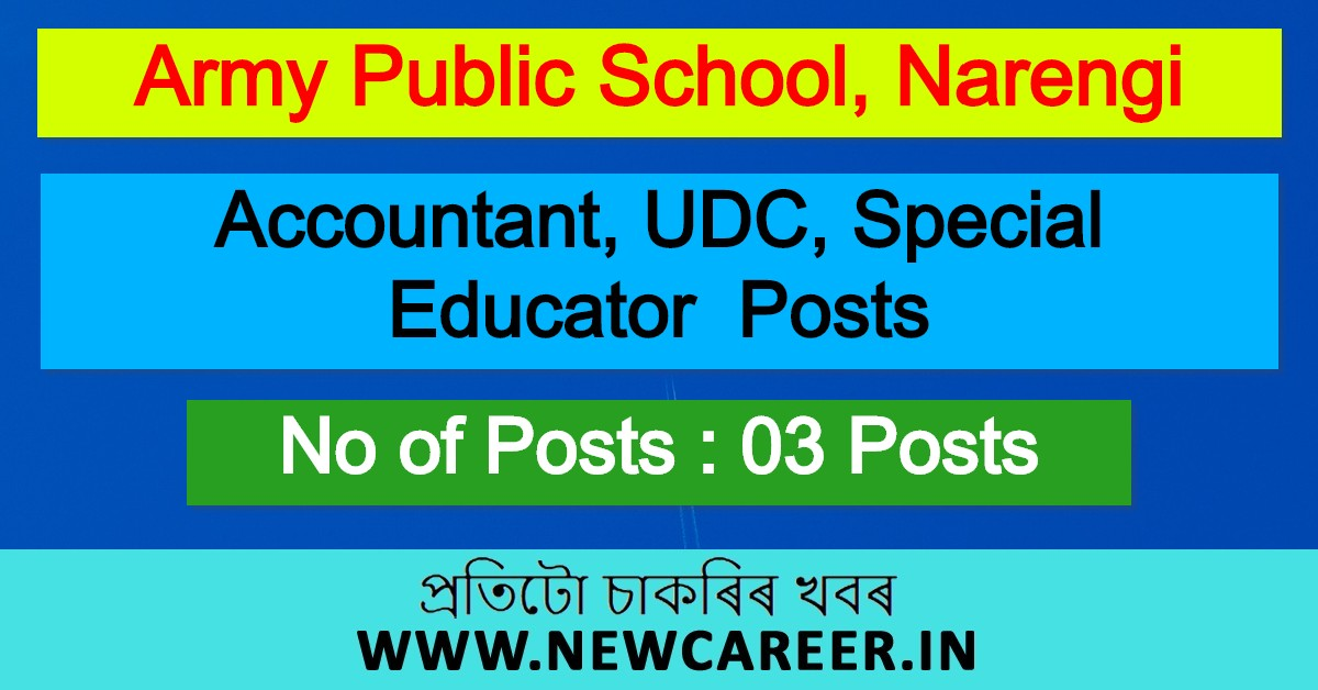 Army Public School Recruitment 2020, Narengi: Apply For Accountant, UDC & Other Posts