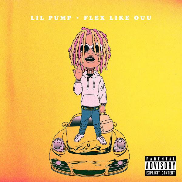 Lil Pump - Flex Like Ouu - Single Cover