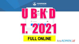 Asesmen Nasional Tahun 2021 UBKD