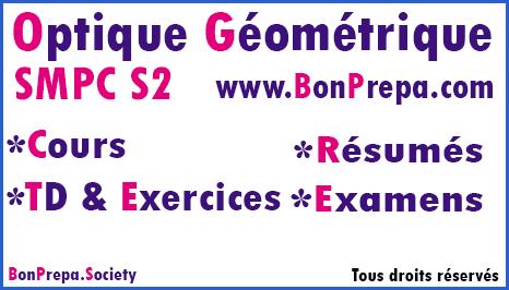 Optique Géométrique SMPC - SMIA - S2 Cours _ TD Et Exercices _ Résumés _ Examens