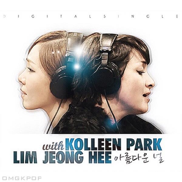 Kolleen Park & Lim Jeong Hee – 아름다운 널 – Single