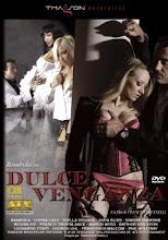 Dulce Venganza xXx (2012)