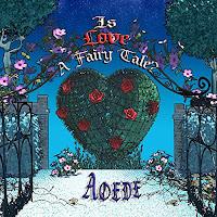https://www.amazon.com/Is-Love-A-Fairy-Tale/dp/B009632F82/ref=sr_1_1?ie=UTF8&qid=1350173870&sr=8-1&keywords=is+love+a+fairy+tale+aoede