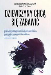 http://lubimyczytac.pl/ksiazka/4820243/dziewczyny-chca-sie-zabawic