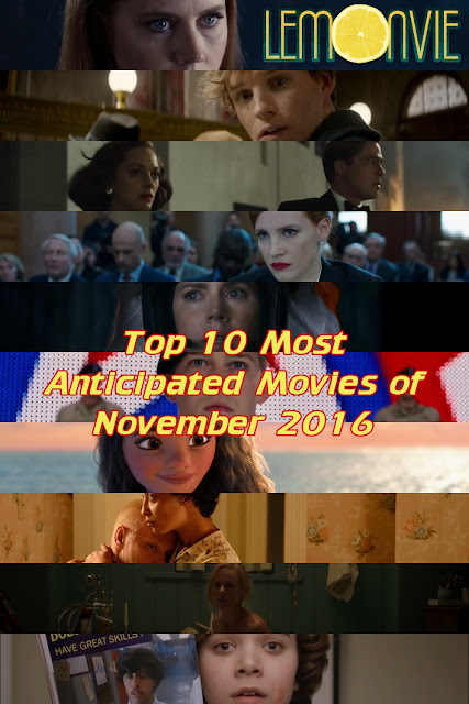 Top 10 Most Anticipated Movies of November 2016 lemonvie