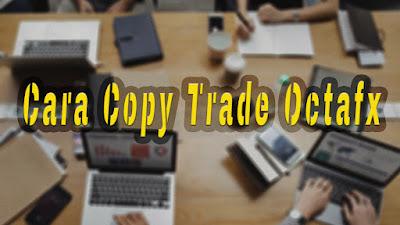 Cara copy trade di octafx
