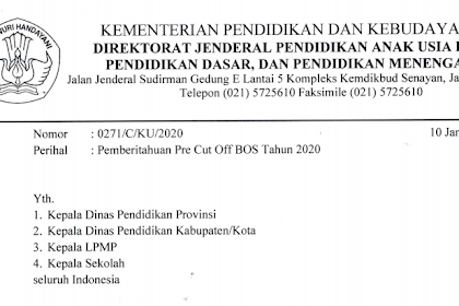 Dana BOS 2020 Transfer langsung ke Sekolah, Berikut syaratnya ! SE. KEMDIKBUD PRE CUT OFF DANA BOS 2020