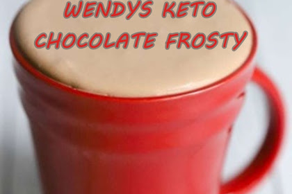 WENDYS KETO CHOCOLATE FROSTY