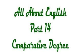 Comparative Degree | Comparison Degree