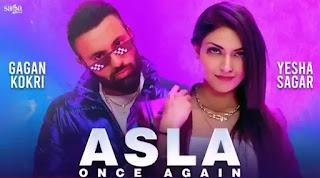 ASLA ONCE AGAIN Lyrics - Gagan Kokri