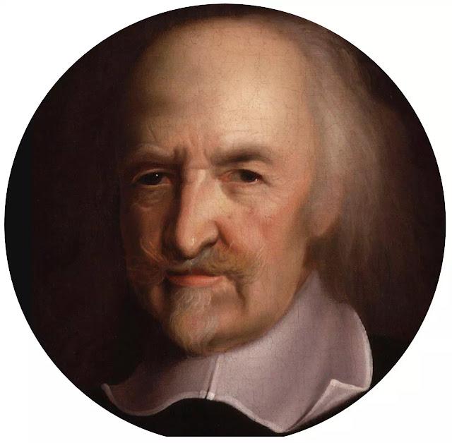 Thomas Hobbes (1588-1679)    Terkenal dengan bukunya yang berjudul The Leviathan yang ditandai dengan inspirasi-inspirasi dari hukum alam, fisika dan matematika. Hobbes beranggapan, bahwa dalam keadaan alamiah, kehidupan manusia didasarkan pada keinginan-keinginan yang mekanis, sehingga manusia selalu saling berkelahi, hommo homini lupus (manusia serigala bagi manusia lainnya), kata Hobbes.     Akan tetapi mereka mempunyai pikiran, bahwa apa makna hidup damai dan tenteram adalah jauh lebih baik. Keadaan semacam ini baru dapat tercapai, apabila mereka mengadakan suatu perjanjian (kontrak) dengan pihak-pihak yang mempunyai wewenang, pihak mana akan dapat memelihara kehormatan. Supaya keadaan damai tadi terpelihara maka orang-orang harus sepenuhnya mematuhi pihak yang mempunyai wewenang tadi. Dalam keadaan demikianlah masyarakat dapat berfungsi sebagaimana mestinya.