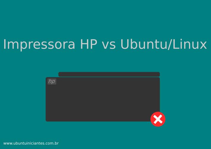 impressora series hp no ubuntu linux funcionamento erros e instalacao