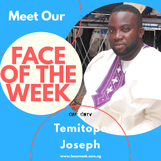 Meet Our Face of the Week Temitope Jospeh