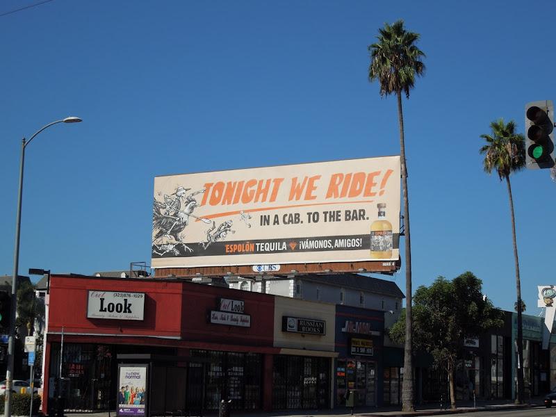 Tonight we ride Espolon Tequila billboard