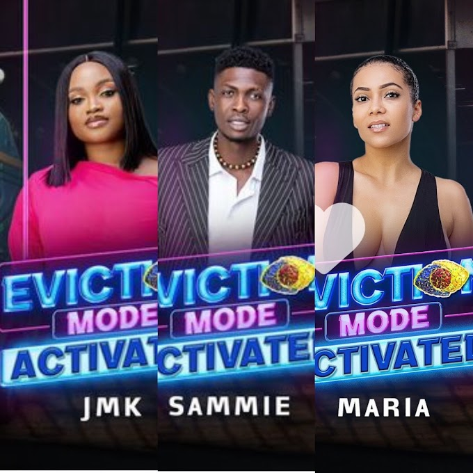 BBNaija 2021: Maria,  Sammie And JMK Evicted From The House