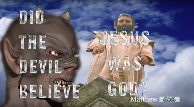 Did the Devil believe Jesus was God?