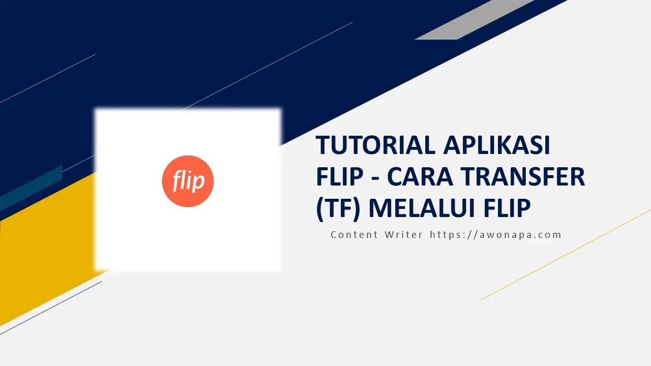 Cara Transfer (TF) Melalui Flip