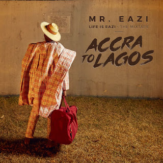 Mr Eazi - Life Is Eazi, Vol. 1 - Accra To Lagos (2017) - Album Download, Itunes Cover, Official Cover, Album CD Cover Art, Tracklist