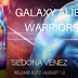 #release #blitz - Galaxy Alien Warriors  by Author: Sedona Venez   @agarcia6510  @SedonaVenez