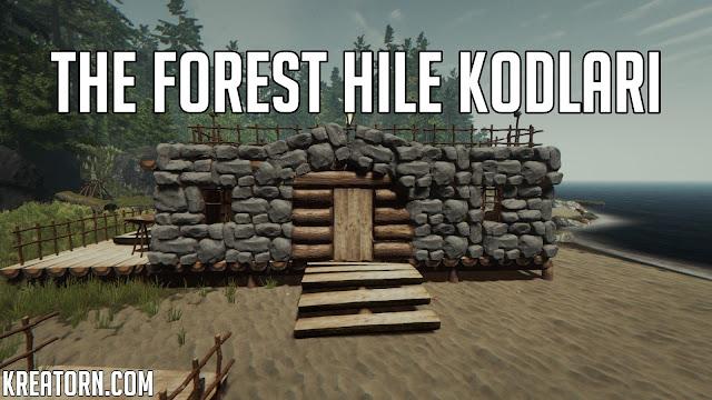 The Forest Hile Kodlar
