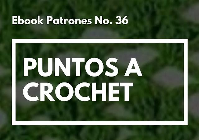 Ebook No. 36 Puntos Calados a Crochet