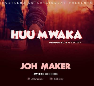 Joh Maker – Huu Mwaka