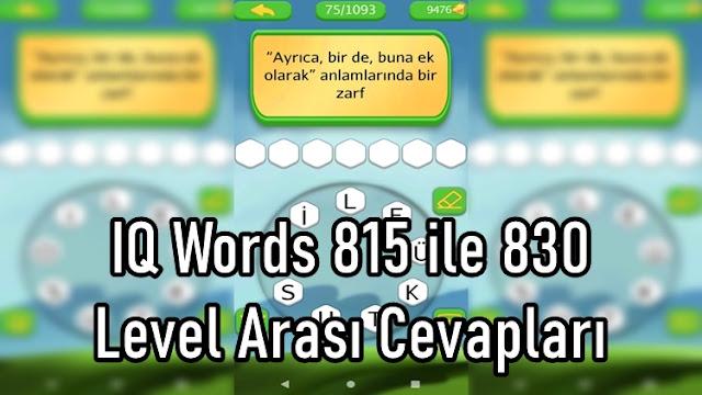 IQ Words 815 ile 830 Level Arasi Cevaplari